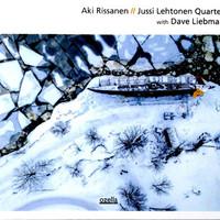 Rissanen, Aki: With Dave Liebman