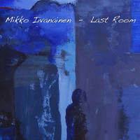 Iivanainen, Mikko: Last room