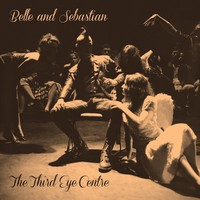 Belle & Sebastian: The Third Eye Centre