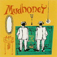 Mudhoney: Piece Of Cake