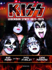Kiss: Kiss -legendan synty 1972-1975