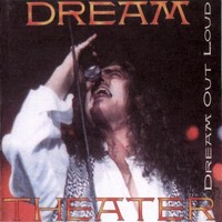 Dream Theater: Dream Out Loud