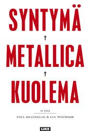 Metallica: Syntymä Metallica kuolema osa II