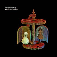 Selway, Philip: Weatherhouse