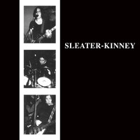Sleater-Kinney: Sleater-kinney
