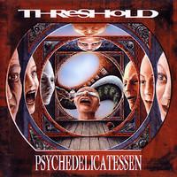 Threshold: Psychedelicatessen