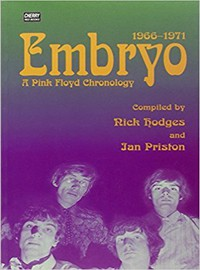 Pink Floyd: Embryo, a chronology 1966-1971