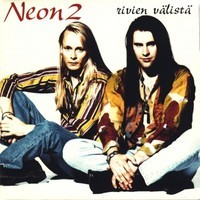 Neon 2: Rivien välistä