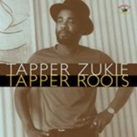 Zukie, Tapper: Tapper roots