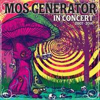 Mos Generator: In Concert 2007-2014