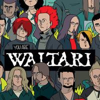 Waltari: You Are Waltari