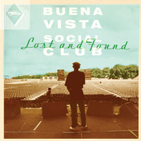 Buena Vista Social Club: Lost & Found