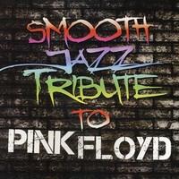 Pink Floyd: Smooth jazz tribute to Pink Floyd
