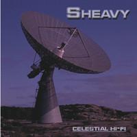 Sheavy: Celestial hi-fi