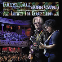 Hall, Daryl / Oates, John : Live in dublin