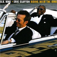Clapton, Eric: Riding with the king