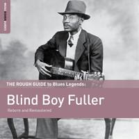 Fuller, Blind Boy: The rough guide to Blind Boy Fuller