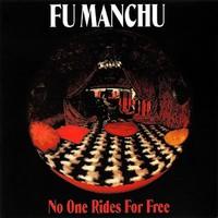 Fu Manchu: No one rides for free