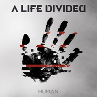 A Life Divided: Human