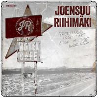 Joensuu Riihimäki: Greetings From The Edge Of The World