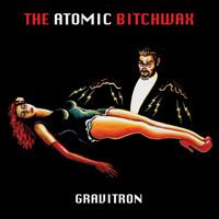 Atomic Bitchwax: Gravitron