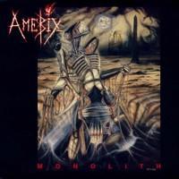 Amebix: Monolith