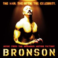 Soundtrack: Bronson
