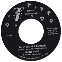 Willis, Nicole: Paint Me In A Corner/Where Are You Now?