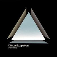 Dillinger Escape Plan : Ire Works