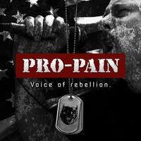 Pro-Pain: Voice of rebellion