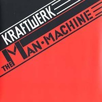 Kraftwerk: Man machine