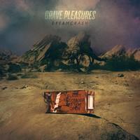 Grave Pleasures: Dreamcrash