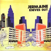 Jermaine: Knives out
