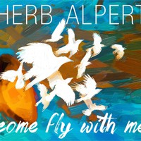 Alpert, Herb: Come Fly With Me