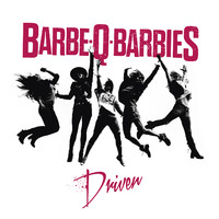 Barbe-Q-Barbies: Driven