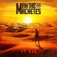 Man The Machetes: Av Nag