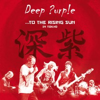 Deep Purple: ... to the rising sun (in Tokyo)