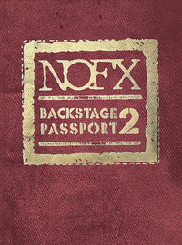 NOFX: Backstage Passport 2