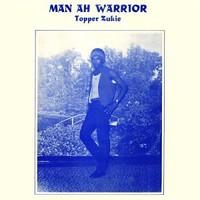 Zukie, Tapper: Man Ah Warrior