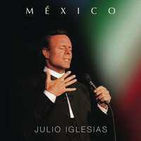 Iglesias, Julio: Mexico