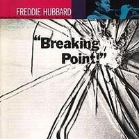 Hubbard, Freddie: Breaking point