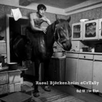 Björkenheim, Raoul: Out Of The Blue