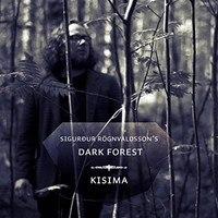 Sigurdur Rögnvaldsson's Dark Forest: Kisima