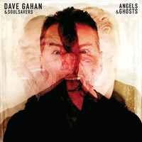 Gahan, Dave: Angels & ghosts