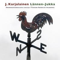 Karjalainen, J. : Lännen Jukka