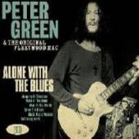 Green, Peter: Alone with the blues