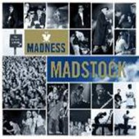 Madness : Madstock