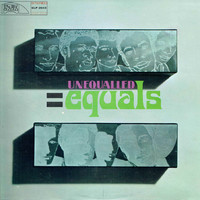 Equals: Unequalled = Equals