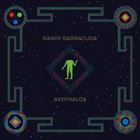 Randy Barracuda: Akephalos