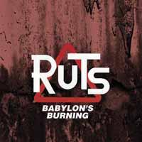 Ruts: Babylon's burning